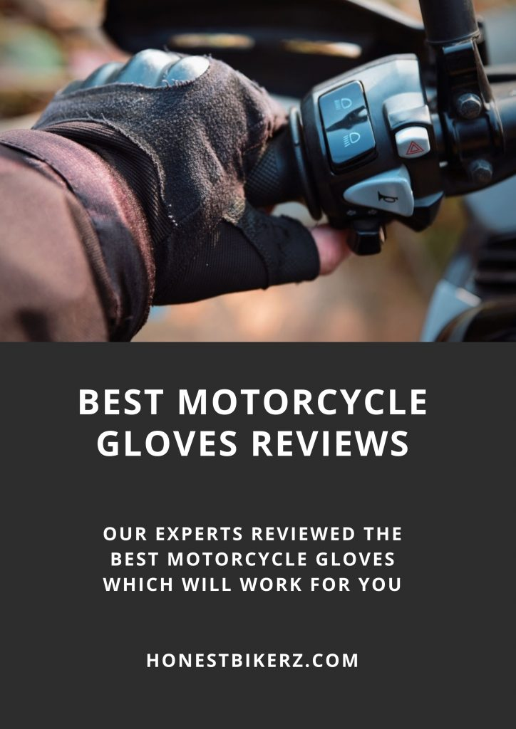 Best Motorcycle Gloves reviews by Honest Bikerz