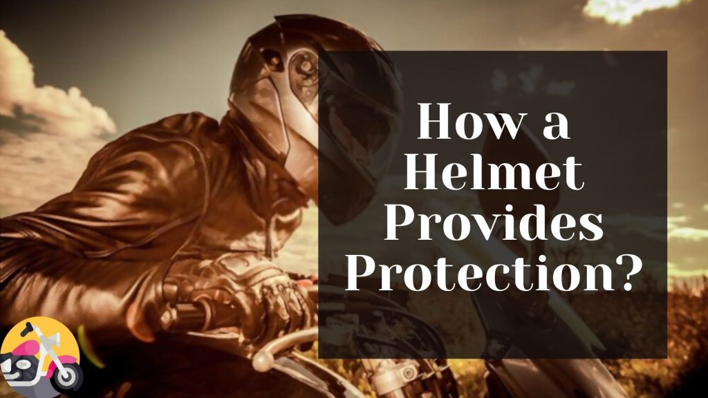 How a Helmet Provides Protection