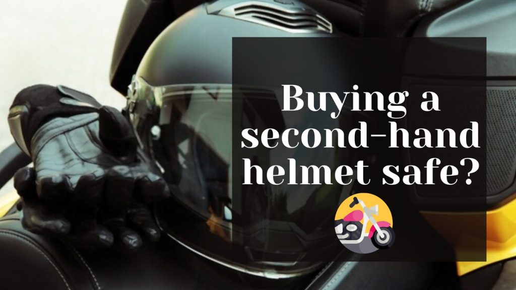 buying a second-hand helmet safe