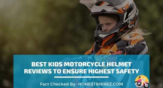 The 9 Best Kids Motorcycle Helmet Reviews to Ensure Highest Safety in 2021