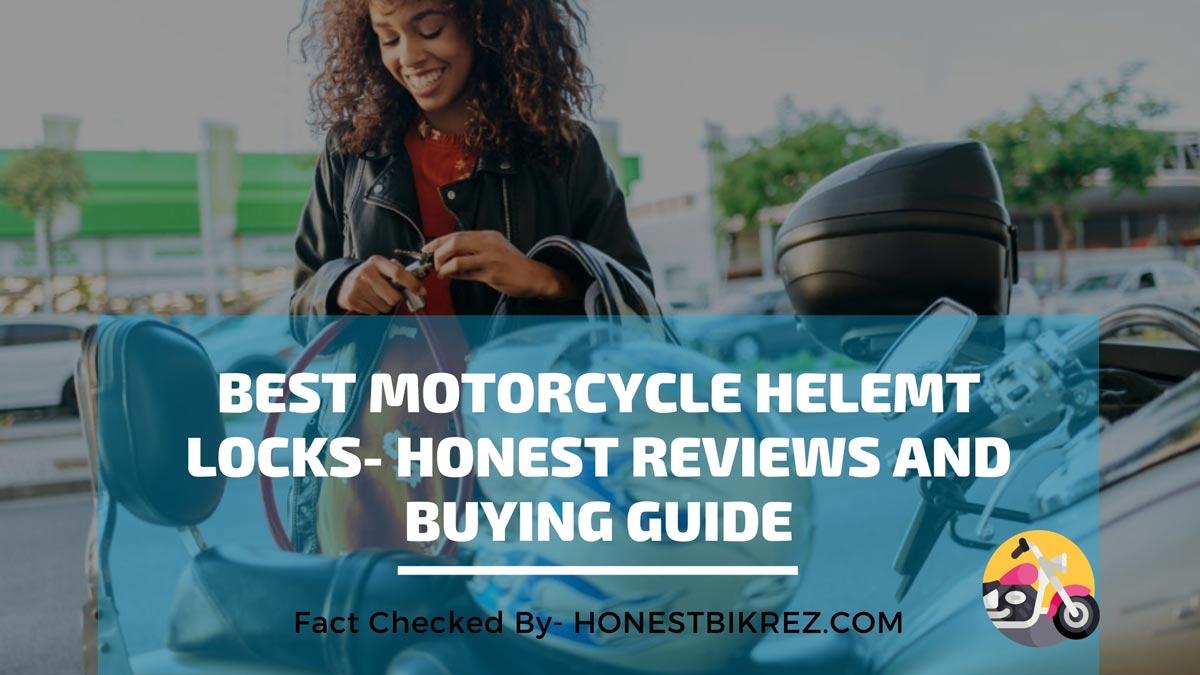Best Motorcycle Helmet Locks Reviews