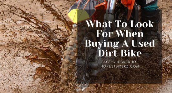 What to Look for When Buying a Used Dirt Bike (Complete Checklist in 2021)