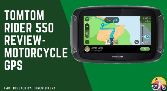 TomTom Rider 550 Review- Best Motorcycle GPS for 2021