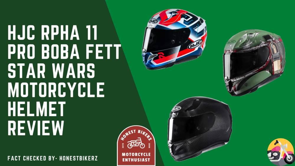 HJC RPHA 11 Pro Boba Fett Star Wars Motorcycle Helmet Review