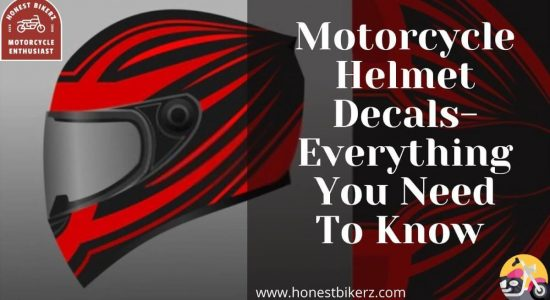 Motorcycle Helmet Decals- Everything You Need to Know in 2021