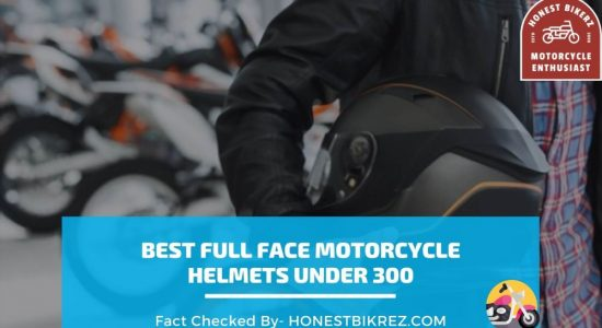 The 08 Best Full face Motorcycle Helmets under 300 for 2021
