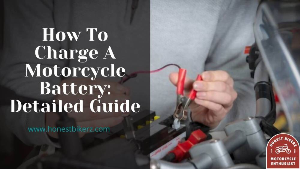 How To Charge A Motorcycle Battery Detailed Guide