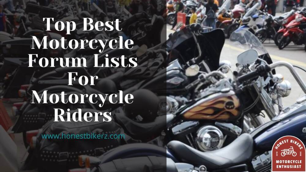 Top Best Motorcycle Forum Lists For Motorcycle Riders